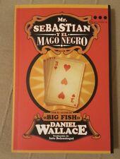 Libro de Daniel Wallace Mr. Sebastian y el mago negro Best seller