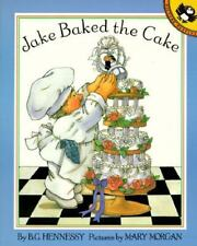 Hennessy, B.G. : Jake Baked the Cake (Picture Puffins)