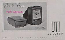 PUBLICITE UTI JACCARD PENDULETTE REVEIL PENDULE HORLOGE DE 1947 FRENCH AD CLOCK