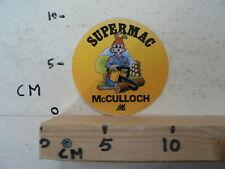 STICKER,DECAL MCCULLOCH MC CULLOCH  KETTINGZAAG CHAINSAW SUPERMAC KONIJN ?