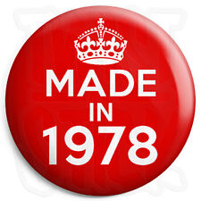 Made in 1978 - Red - Keep Calm Birthday Year of Birth - 25mm Button Pin Badge