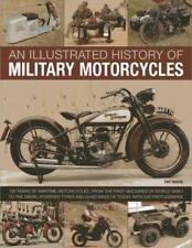 An Illustrated History of Military Motorcycles by Pat Ware   Paperback Book   97