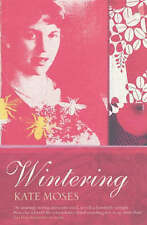 Wintering by Kate Moses (Paperback, 2003)
