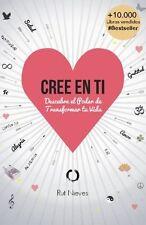Cree en ti: Descubre el poder de transformar tu vida: Volume 1 Español libro
