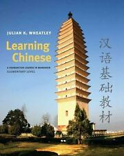 Learning Chinese : A Foundation Course in Mandarin, Elementary Level by...