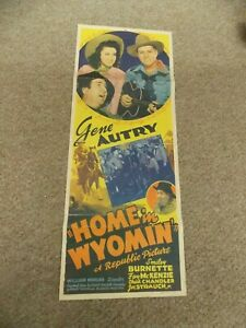 """HOME IN WYOMIN(1942)GENE AUTRY ORIGINAL INSERT POSTER 14""""BY36 NICE!"""