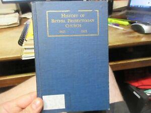 1921 History of Bethel Presbyterian Church Columbiana County Ohio Salineville