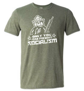 Only You Can Prevent Socialism Shirt 1776 Smokey The Bear Patriotic Meme USA