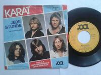 "Karat / Jede Stunde 7"" Vinyl Single 1982 mit Schutzhülle"
