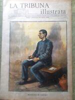 La Tribuna Illustrata 20 Aprile 1902 Musolino in Carcere Yacco Heusch Boni Foro