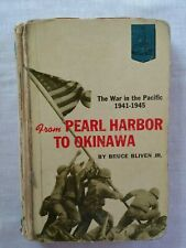 From Pearl Harbor To Okinawa: The War In The Pacific 1941-1945 (Landmark Book)