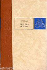 Le père GORIOT // Honoré de BALZAC // Editions de L'Erable