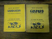 René Benjamin Grandgoujon + Gaspard  Le livre de Demain Lot de 2 livres