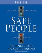 Safe People Workbook: How to Find Relationships That Are Good for You and Avoid