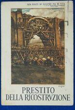 PRESTITO DELLA RICOSTRUZIONE illustrata CISARI viaggiata 1947 FG #14843