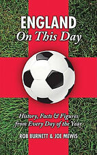 England Football Team On This Day - History, Facts and Figures - Soccer book