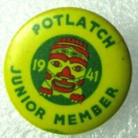 Vintage 1941 POTLATCH JUNIOR MEMBER Totem Pinback Pin Button Seattle Washington