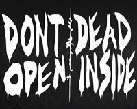 """DON'T OPEN DEAD INSIDE The Walking Dead Rick Grimes Decal Vinyl Sticker Car 10"""""""