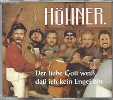 HÖHNER / DER LIEBE GOTT WEIß, DAS ICH KEIN ENGEL BIN - MAXI-CD