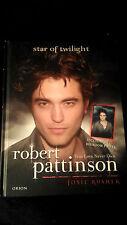 HARDCOVER - ROBERT PATTINSON True Love Never Dies by Josie Rusher
