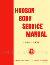 Hudson Body Manual 1948 1949 1950 1951 1952 1953 1954 Repair Shop Service