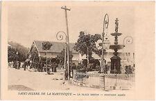 SAINT-PIERRE DE LA MARTINIQUE - Place Bertin - Fontaine Agnès