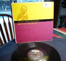 "OSCAR PAPA CELESTIN ""Birth of the Blues"" IMPERIAL LP 9149"