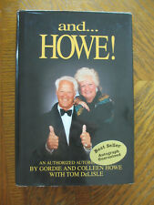 And... Howe!: The Autobiography of Gordie & Colleen Howe - SIGNED 1995 1st HC/DJ