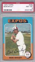 1975 Topps baseball card #365 Bob Bailey, Montreal Expos PSA 8 NMMT
