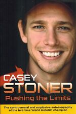 Signed Book - Pushing the Limits by Casey Stoner