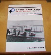 CROSS & COCKADE GREAT BRITAIN JOURNAL VOL 15 No 4 1984 RNAS SSP PILOTS RFC