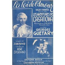 LA LOI DE L'AMOUR Film CASANOVA GUETARY Paroles Jean BOYER musique René SYLVIANO