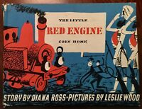 'THE LITTLE RED ENGINE GOES HOME' by Diana ROSS : / Leslie WOOD : 1st. ed. 1958.