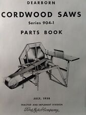 Dearborn 3-point Cordwood Buzz Saw 904-1 Ford 22-1 -44 Farm Parts Manual Tractor