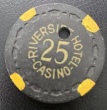 RIVERSIDE HOTEL CASINO $25 hotel casino gaming poker chip ~ Reno, NV