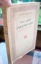 1944 FRIEDRICH NIETZCHE 'COSI' PARLO' ZARATHUSTRA' SUPERUOMO