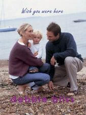 Debbie Bliss- Wish You Were Here Knitting Patterns For the Family- SALE!