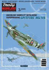 Maly Modelarz 3/05  Tiefdecker Supermarine Spitfire Mk. Vb, Jagdflugzeug    1:33