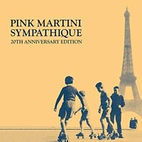 Pink Martini - SYMPATHIQUE (20TH ANNIVERSARY EDT) [CD]