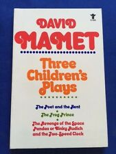 THREE CHILDREN'S PLAYS - FIRST EDITION REVIEW COPY BY DAVID MAMET
