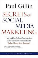 Secrets of Social Media Marketing: How to Use Online Conversations and Customer