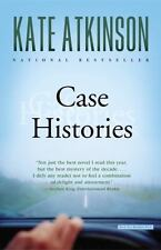 Case Histories by Kate Atkinson (2005, Paperback)