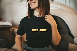 NINE FUNNY SLOGAN T SHIRT BROOKLYN 99 TEE NETFLIX COMEDY JAKE FAN GIFT