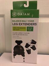 Gaiam Balance Ball Chair Leg Extenders Comfort - Brand New