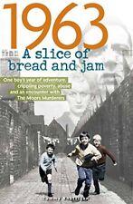 1963: A Slice of Bread and Jam,Tommy Rhattigan