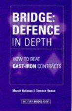 Bridge: Defence in Depth: How to Beat Cast-Iron Contracts
