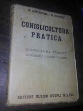 CONIGLICOLTURA PRATICA di G. LICCIARDDELLI M.CORTESE HOEPLI