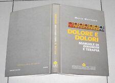 Mario Maritano DOLORE E DOLORI manuale di diagnosi e terapia - 2003