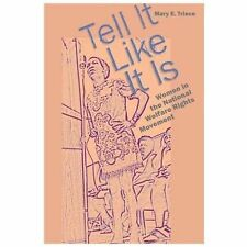 Tell It Like It Is: Women in the National Welfare Rights Movement (Paperback or