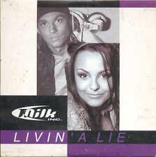 MILK INC - Livin' a lie 2TR CDS 2001 EURODANCE